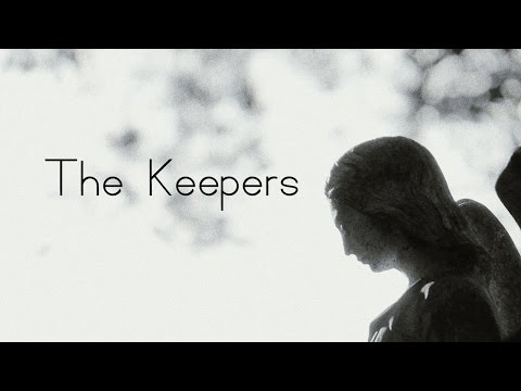 """The Keepers"" Full-Length Video"