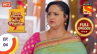 Saat Phero Ki Hera Pherie - Ep 4 - Full Episode - 2nd March, 2018