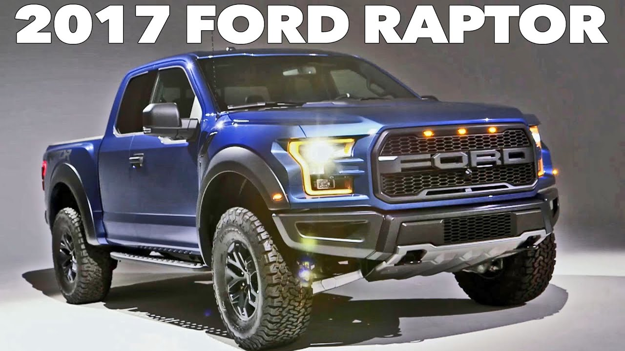 2017 Ford F 150 RAPTOR The Ultimate Pickup