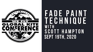 WFGKC - Fade Paint Technique with Scott Hampton - Virtual Recording Session