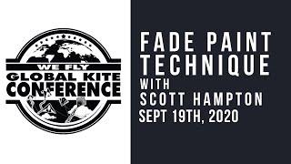 WFGKC - Fade Paint Technique with Scott Hampton - Virtual Recording Session
