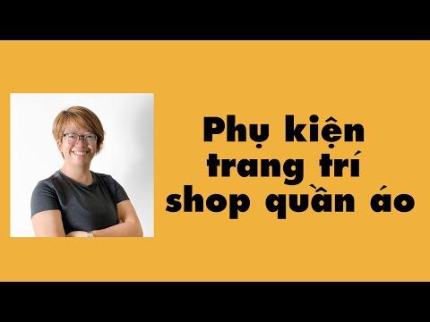 mua phụ kiện trang trí shop thời trang ở ninh hiệp? | Boss Ninh Hiệp