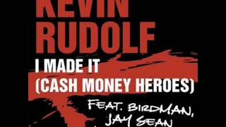 kevin rodolf  a made it  remix.