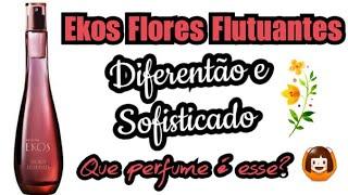 Perfume Ekos Flores Flutuantes - Natura