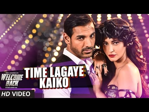 Time Lagaya Kaiko VIDEO Song - John Abraham & Anmoll Mallik | Welcome Back | T-Series