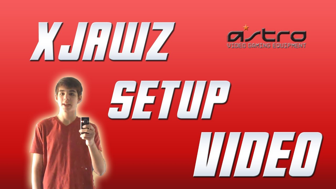 xJawz' New Setup Video!