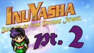 InuYasha: Secret of the Divine Jewel, Pt. 2