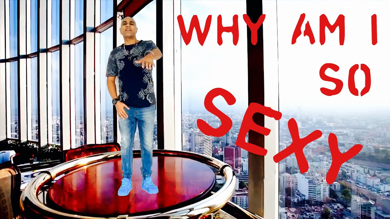BABA SEHGAL - WHY AM I SO SEXY - #looksexy - YouTube