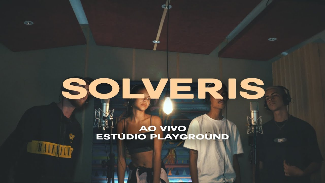 Solveris - Jovens de Ouro (Ao Vivo Estúdio Playground)