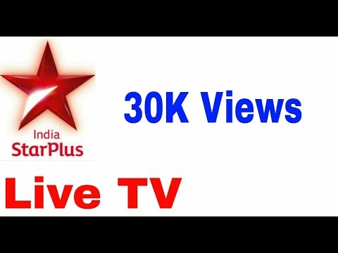 Watch Star Plus Live TV On Your Android Phone On Live Nettv