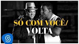 Raça Negra - Só Com Você / Volta - Part. Belo (DVD Raça Negra & Amigos) [Video Oficial]