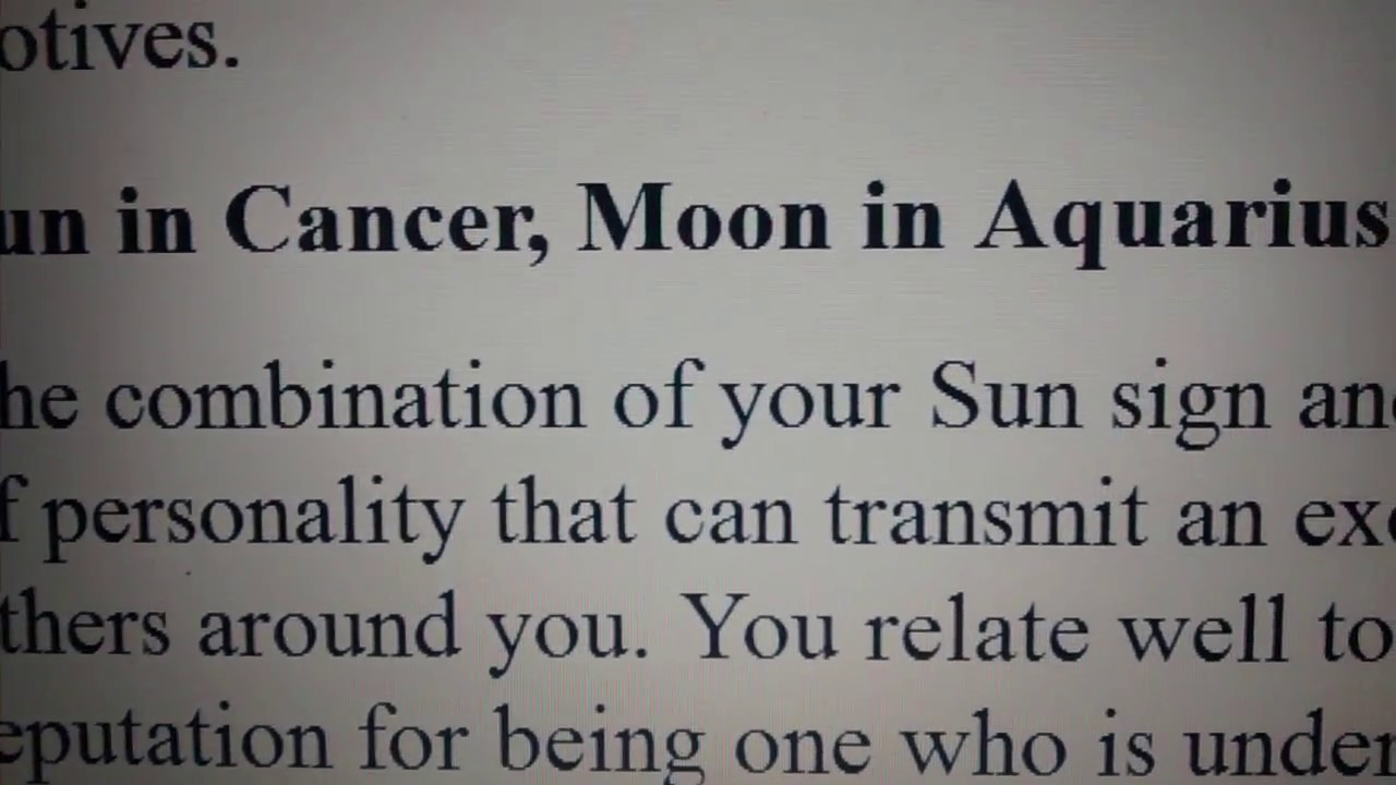 Sun in Cancer with Moon in Aquarius