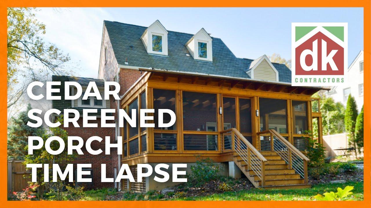 Cedar Screened Porch Time Lapse Doovi