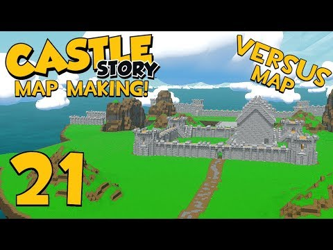 Castle Story Making A Versus Map - Part 21 - Nearing Completion!