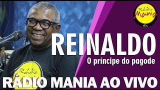 🔴 Radio Mania - Reinaldo - Reinaldo canta Reinaldo