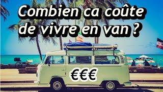 Combien ça coûte de vivre en van, camping-car, camion en France?