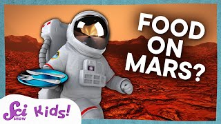 What Would We Eat on Mars?