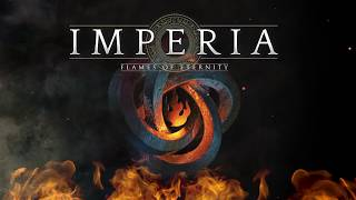 IMPERIA - New Album: Flames Of Eternity (Selected Song Snippets)