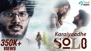 Karaiyaadhe Song   Solo Movie Songs   Dulquer Salmaan   Bejoy Nambiar  Trend Music