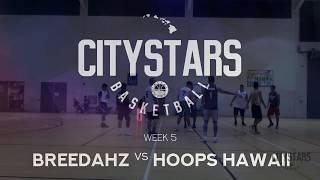 CityStars Basketball 2018: Breedahz vs Hoops Hawaii