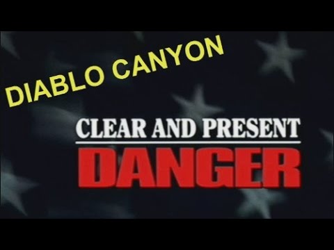 Clear and Present Danger ☢ Diablo Canyon