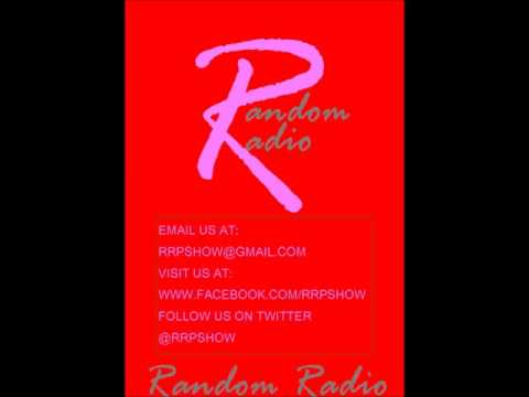 RANDOM RADIO PODCAST SHOW EPISODE 126 MAY 28, 2017