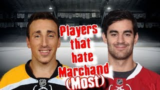 Brad Marchand/His Top 7 Haters