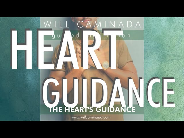 The Heart's Guidance Meditation