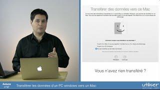 Astuce 37 - Transférer les données d'un PC Windows vers un Mac