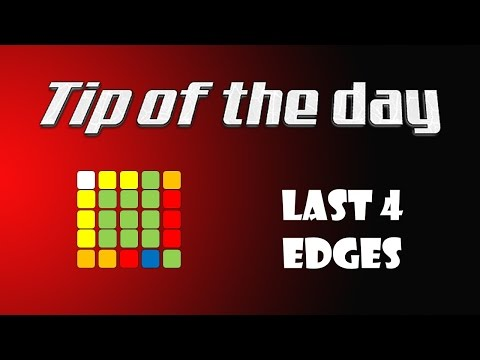 Tip of the Day #8 - Last 4 Edges Tip