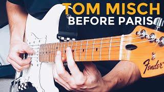 Tom Misch - Before Paris   Guitar Cover (4K UHD)
