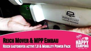 Einbau des Mover Reich easydriver Active 1.8 & MPP  Happy Camping