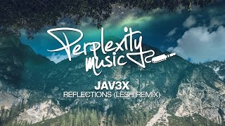 Jav3x - Reflections (Lesh Remix) [PMW037]