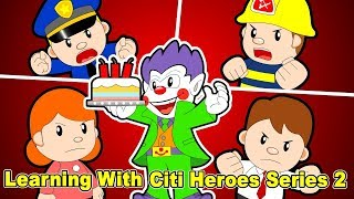 Learning with Citi Heroes Series 2