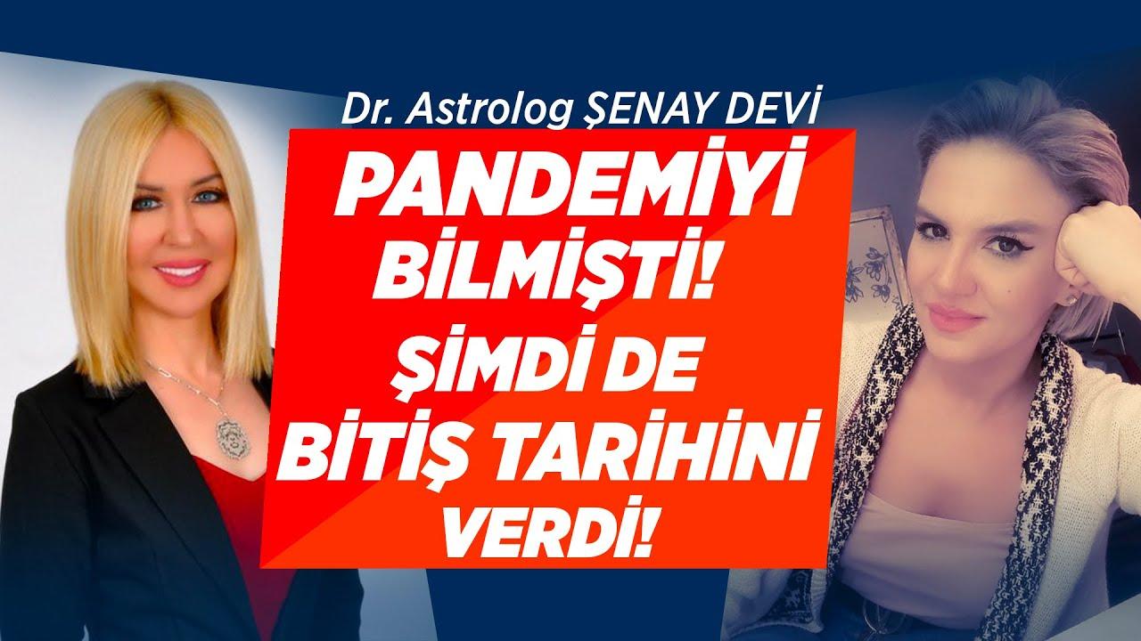 Dr. Astrolog Şenay Devi Pandemi'nin Bitiş Tarihini Verdi!