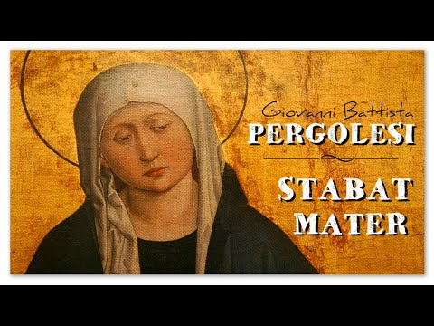 Giovanni Battista Pergolesi  Stabat Mater | Sacred Classical Choir Music