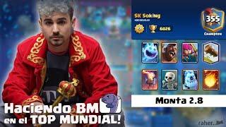 HACIENDO BM EN EL TOP MUNDIAL!! - Soking - Clash Royale en español.