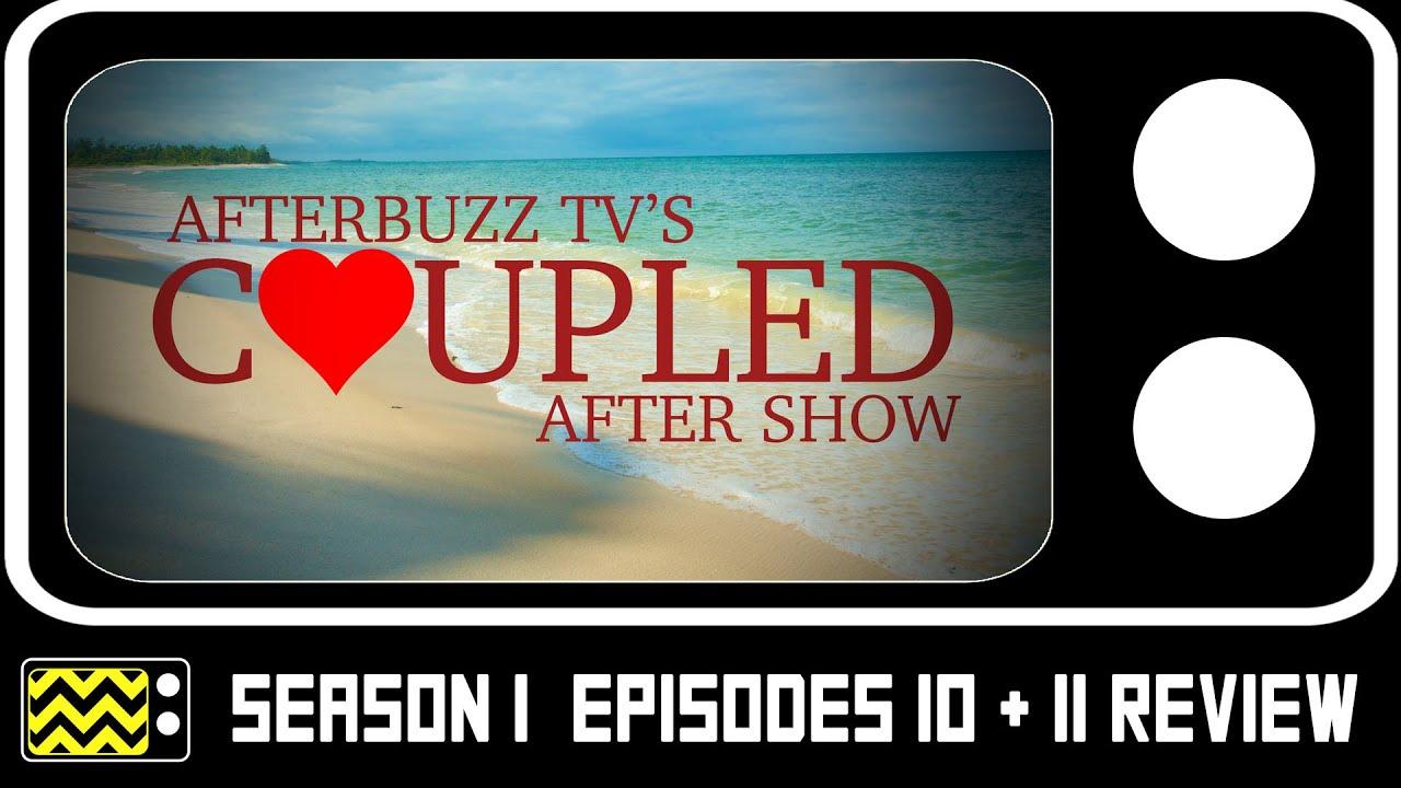 Download Coupled Season 1 Episodes 10 & 11 Review w/ Brandon Smith & Ashley Reitz   AfterBuzz TV