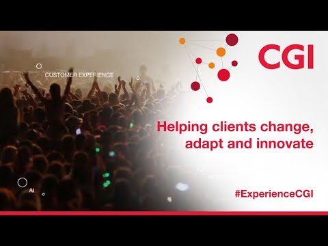 CGI: Helping clients change, adapt and innovate