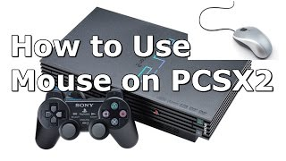 How to Setup Mouse and Controls on PSCX2