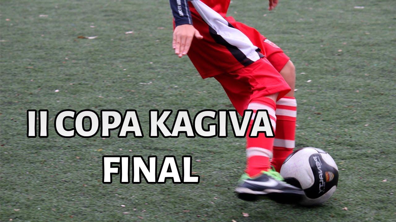 160224dbcf2bc Final II Copa Kagiva - YouTube