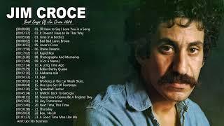 Jim Croce Greatest Hits Playlist - Best Songs Of Jim Croce - Jim Croce Collection