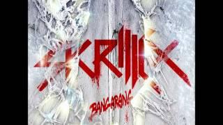 Skrillex (ft. Sirah) - Bangarang