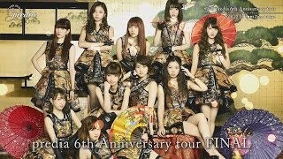 【「A star with 10 lines」 密着 predia 6th Anniversary tour】 final Zepp Tokyo