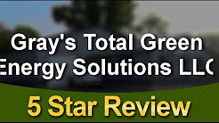 http://totalgreenenergysolutions.comGray's Total Green Energy Solutions LLC Lowell Wonderful Fi...