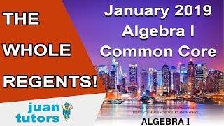 January 2019 Algebra I Regents, THE WHOLE TEST, NY Common Core part 1, 2, 3, and 4