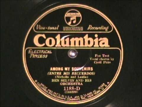 AMONG MY SOUVENIRS by Ben Selvin 1927