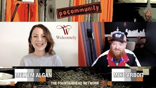 The Fountainhead Network Presents PoCommunity Episode 51: Meltem Algan from Welcomely