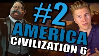 Civilization 6: Gameplay America [Let's Play USA 100+ Turns in Civ 6] Part 2