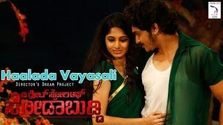 The Great Story Of Sodabuddi - Haalada Vayasali | Full HD Video Song | Uthpal, Kushee